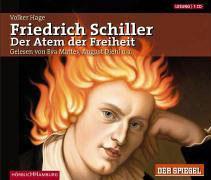 Friedrich Schiller, Der Atem der Freiheit