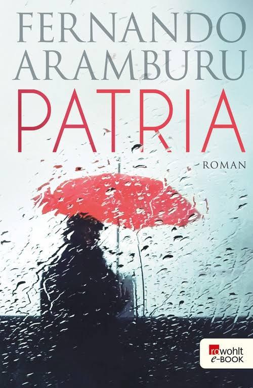"""""""Patria"""" von Fernando Aramburu"""